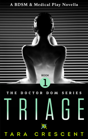 Triage (Doctor Dom Volume 1)