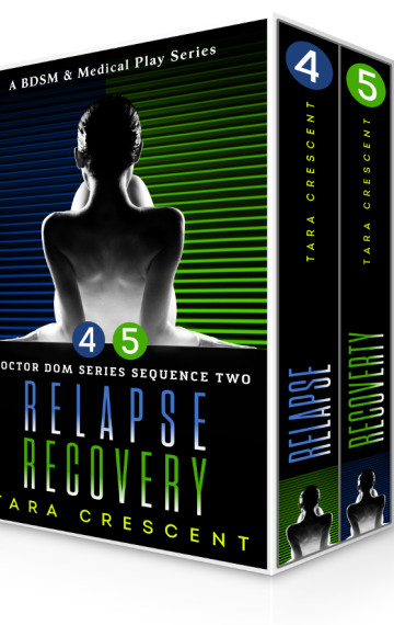 Doctor Dom Series Sequence Two (Relapse | Recovery)