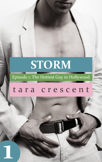 Storm 1 - Hottest Guy in Hollywood