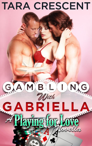 Gambling with Gabriella