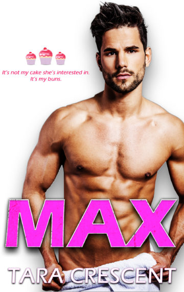MAX: A Friends to Lovers Romance