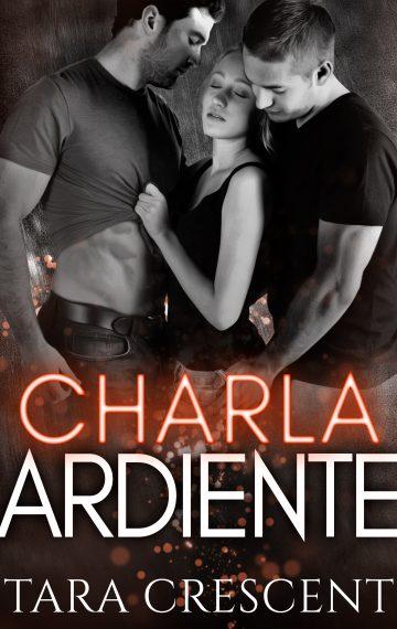 CHARLA ARDIENTE