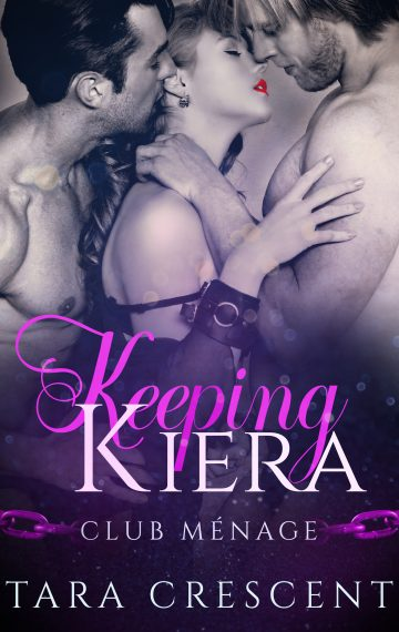 Keeping Kiera