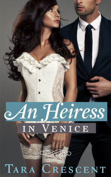 An Heiress in Venice