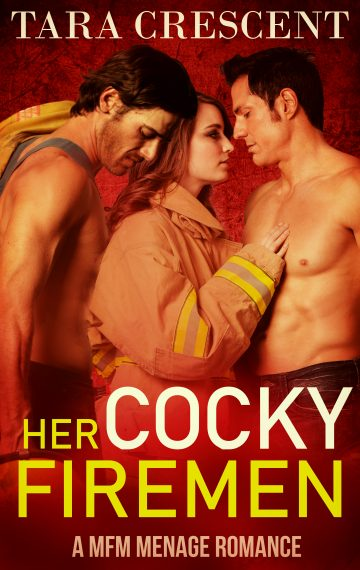 Her Cocky Firefighters (A MFM Menage Romance)